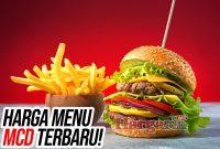 Harga Menu McDonald's (McD) Terbaru: Ala Carte mulai 10rban Aja!